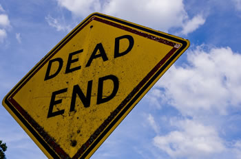Are you at a dead end?